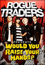 Rogue Traders - Would You Raise Your Hands cover